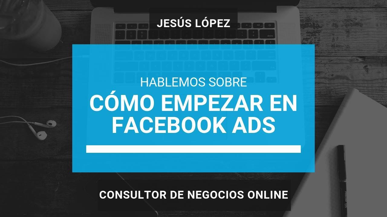 Como hacer publicidad en FB Ads