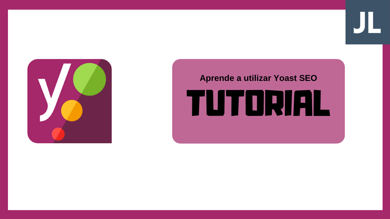 Tutorial de Yoast SEO para WordPress