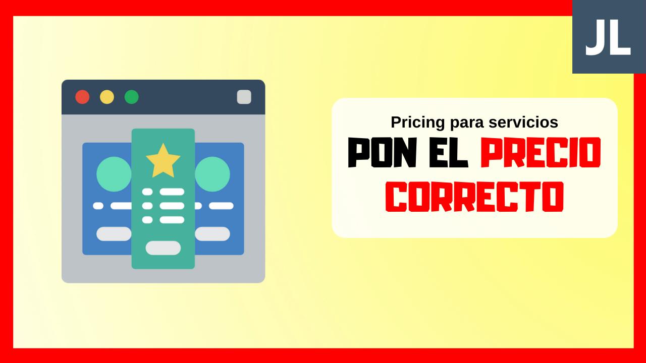 Cómo poner precios a tus servicios