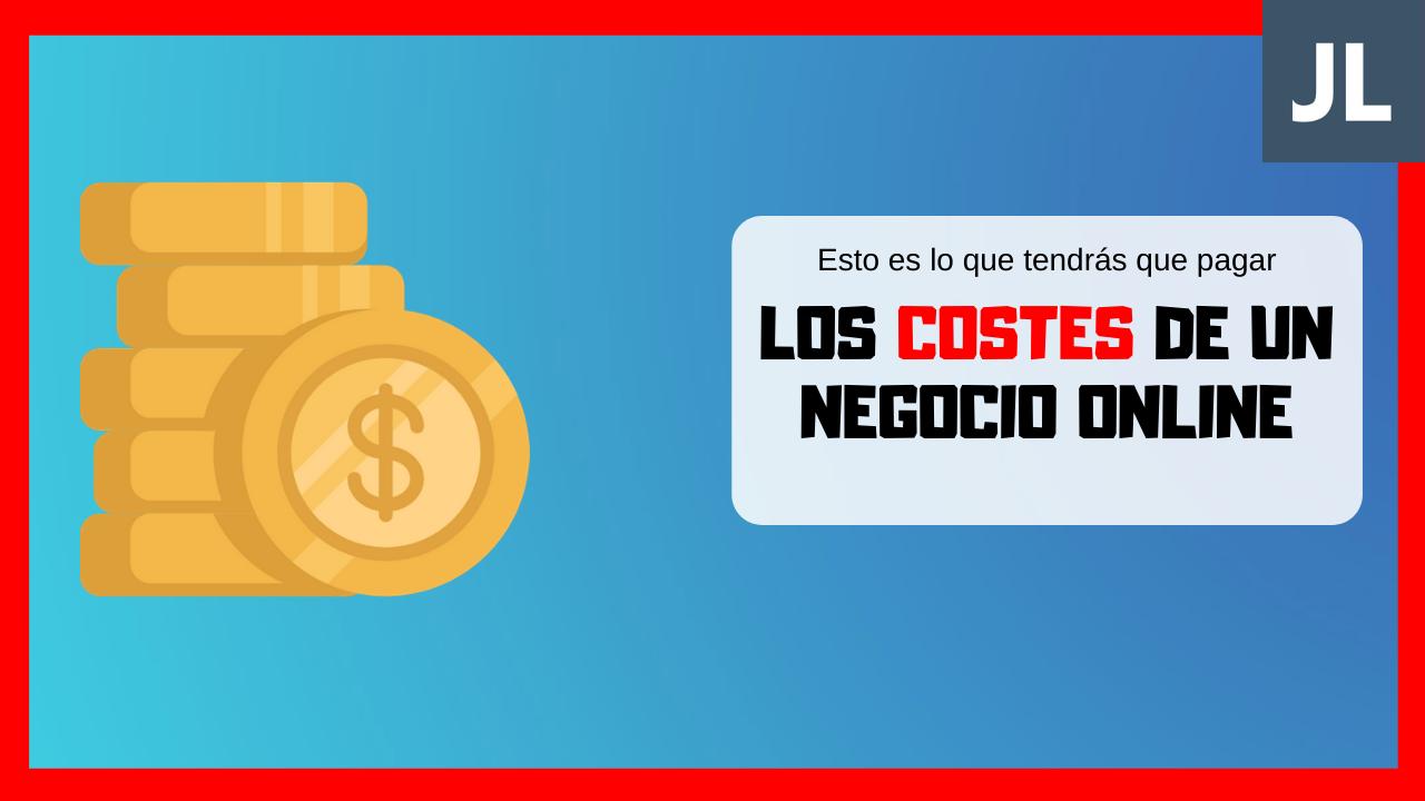 Costes de un negocio online