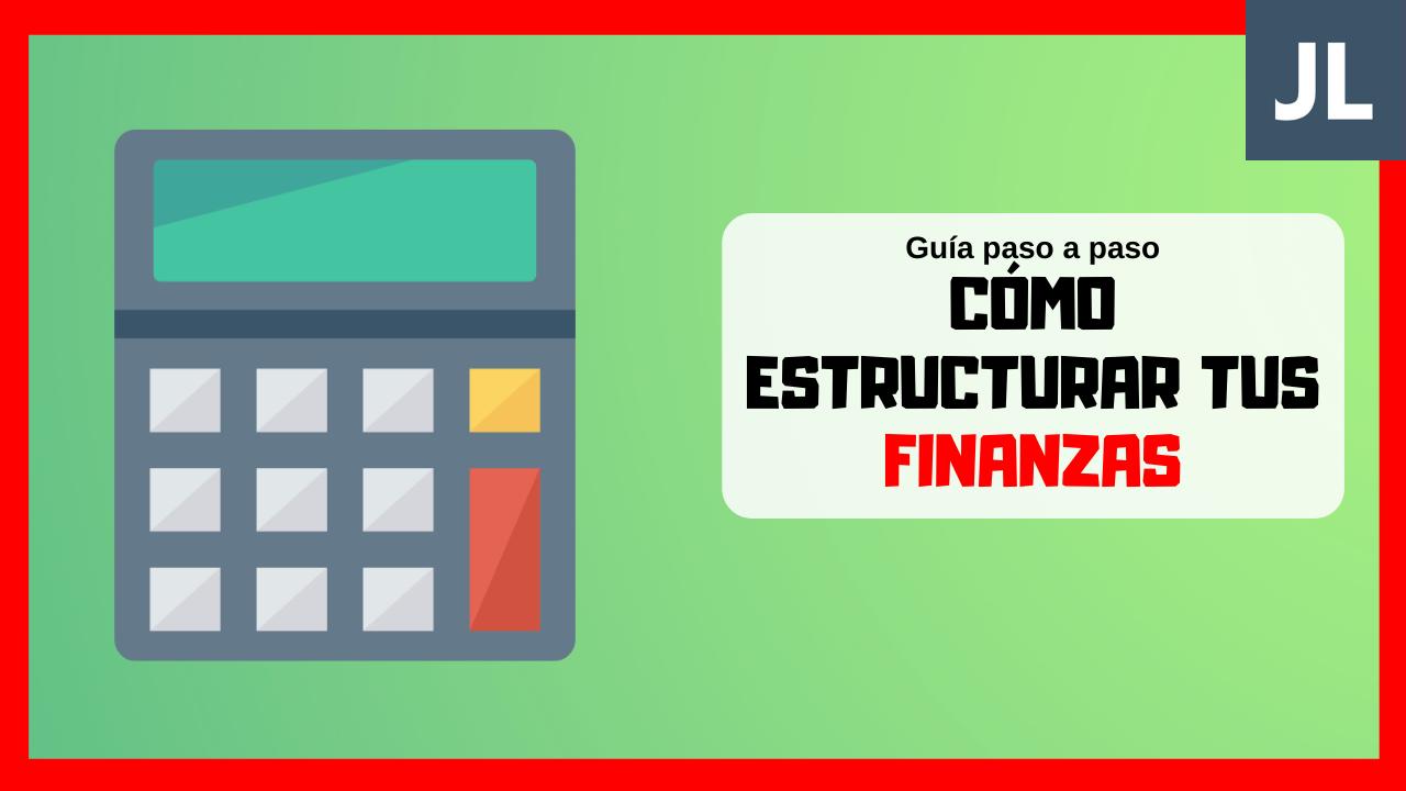 Cómo estructurar tus finanzas para emprender