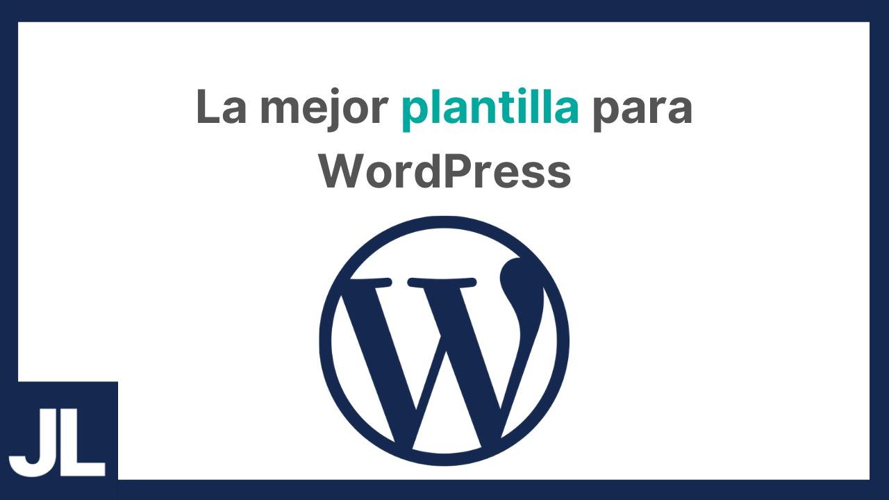 La mejor plantilla para WordPress