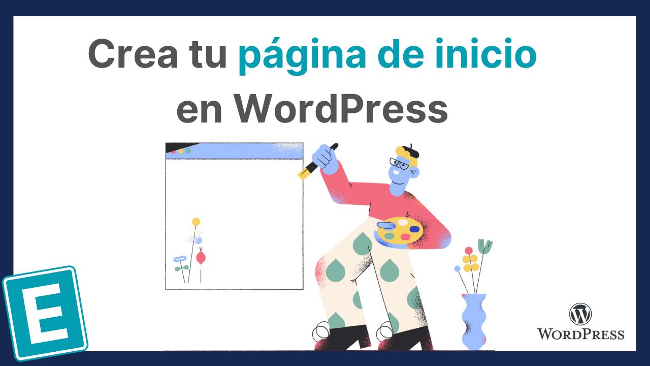 Cómo hacer una página de inicio en WordPress